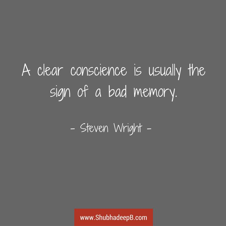 "Steven Wright: ""A clear conscience is usually the sign of a bad memory."" Check more quips at http://shubhadeepb.com/steven-wright-quips/ #quote #funny"