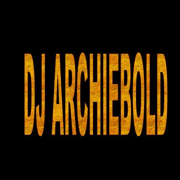 Check out Dj  Archiebold on Mixcloud