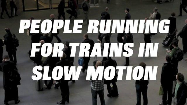 People running for trains in slow motion. [Video]