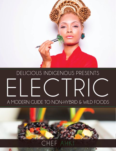 """Purchase """"Electric A Modern Guide to Non-Hybrid & Wild Foods"""" (eBook)"""