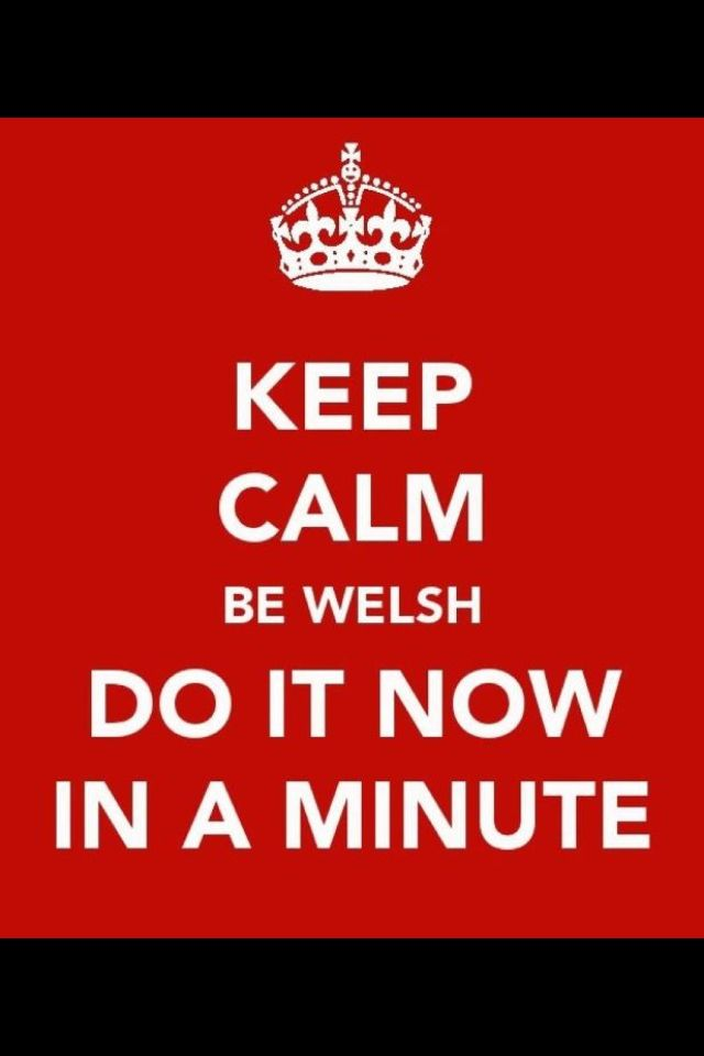 Welsh Quote     now in a minute!