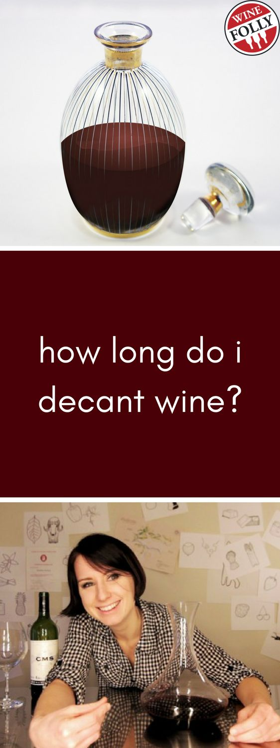 How Long Do I Decant Wine?