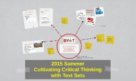 2015 Summer Cultivating to Critical Thinking: Create Text Sets