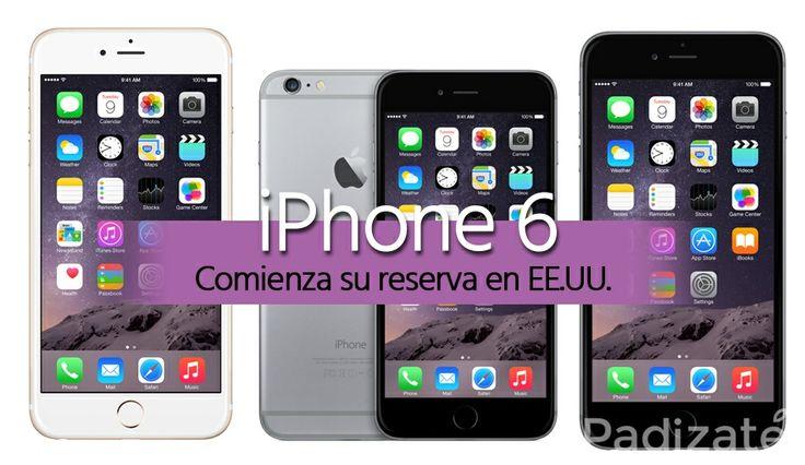 El iPhone 6 y iPhone 6 Plus ya se Pueden Reservar en EE.UU.