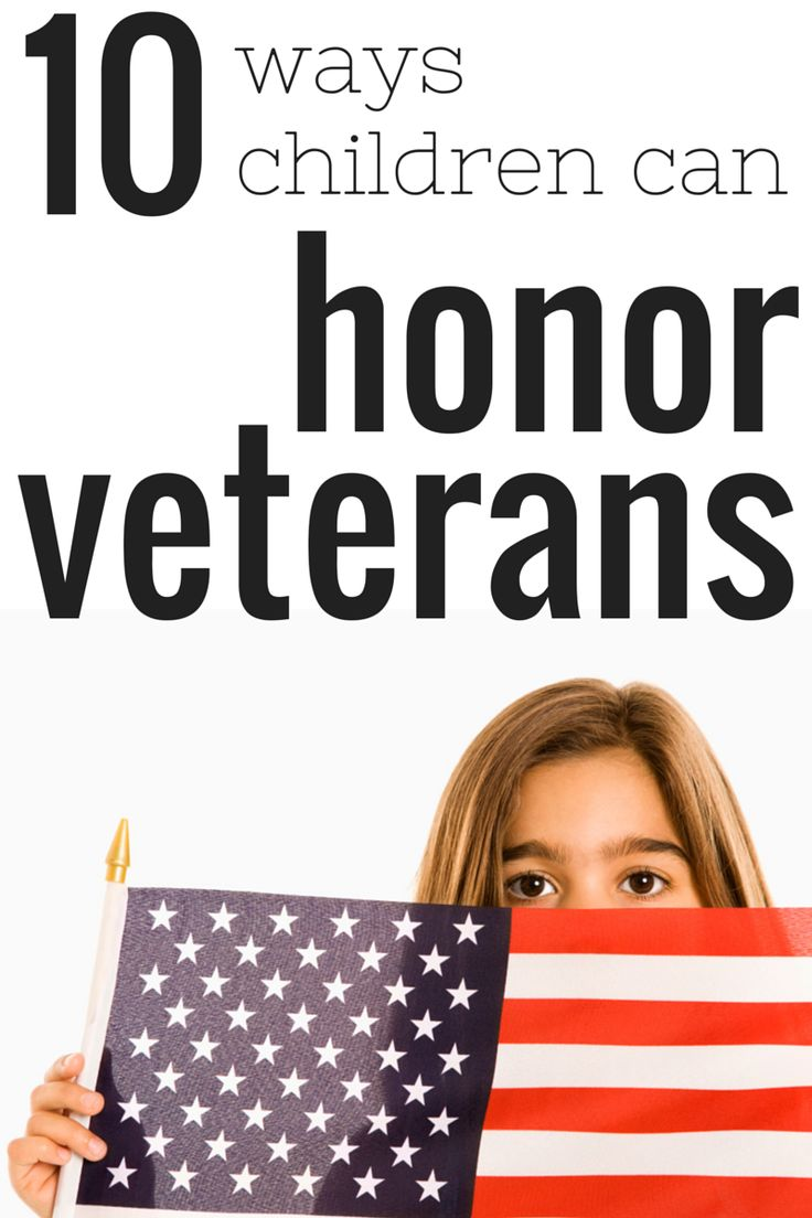 Simple, everyday ways that children can honor our veterans!