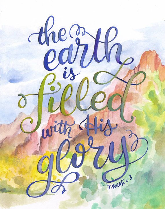 The Earth is filled with His Glory Isaiah 6:3 Bible by Makewells