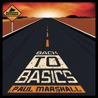 Paul Marshall - Back To Basics by Rudedog Records on SoundCloud