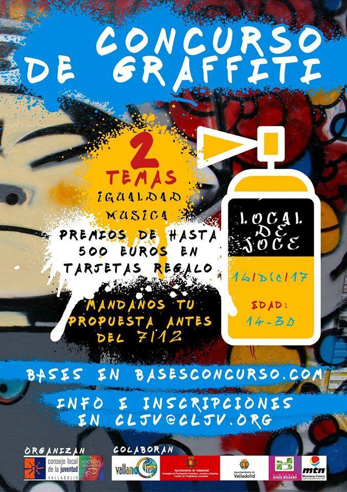 Participa En El Concurso De Graffitis Para Jóvenes De Valladolid De 14 A 30 Años Que Organizan Jocevalladolid Y Cljvalladolid Insc Concursos Premios Temas