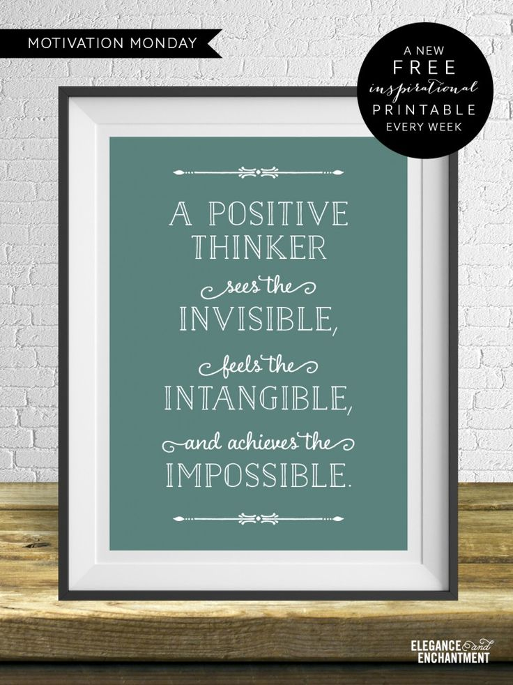 """A positive thinker"" - free weekly motivational printable from Elegance & Enchantment - Christmas gift idea?"
