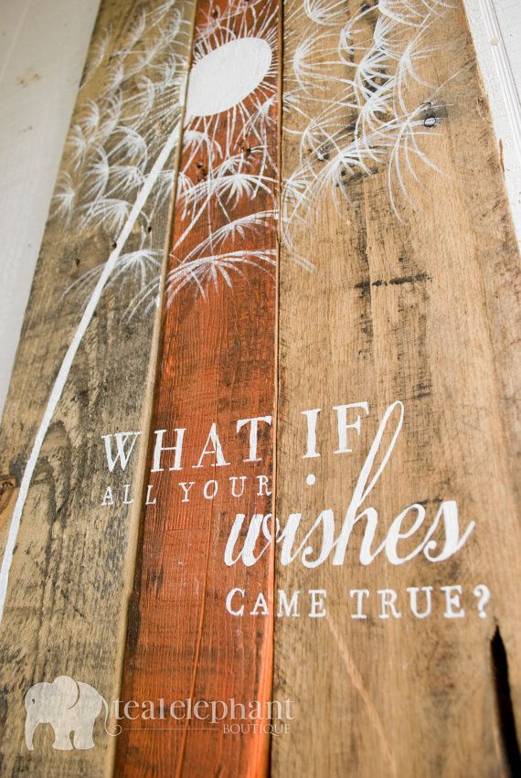 Welcome you and your guests home with this graphic hand painted pallet art, featuring a Large handpainted dandelion and the words What if all your wishes came true? painted on the bottom. Custom requests for wording are always welcome!  This rustic pallet art measures approximately 14 wide and 43 high and is hung by very heavyweight picture hanging wire screwed into the back. Features an original dandelion painting, which can vary from the image shown as my techniques evolves and grows, and…