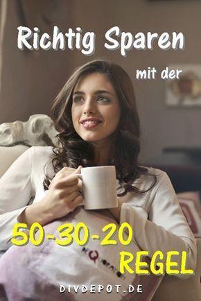 Jetzt richtig mit Geld umgehen – mit der einfachen 50-30-20 Regel zum Sparziel – DIVDepot
