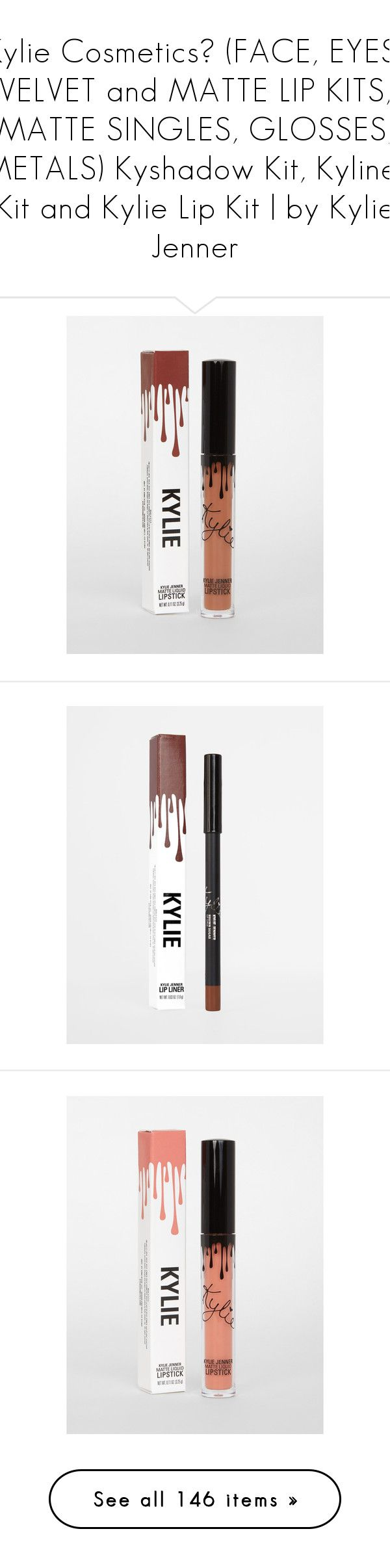"""""""Kylie Cosmetics℠ (FACE, EYES, VELVET and MATTE LIP KITS, MATTE SINGLES, GLOSSES, METALS) Kyshadow Kit, Kyliner Kit and Kylie Lip Kit 