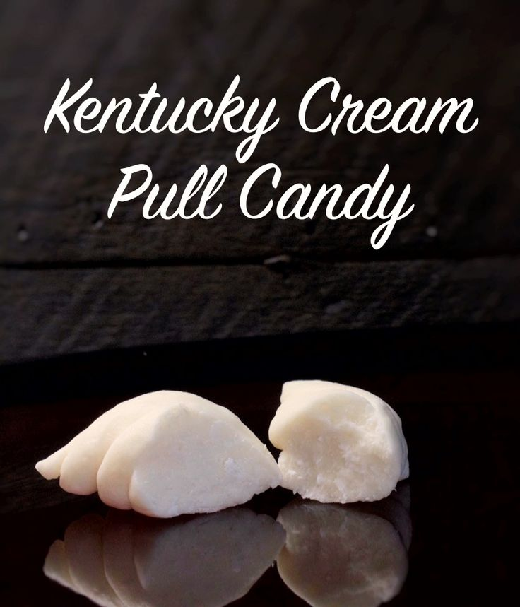 Definition of Kentucky Cream Pull Candy - Light, Airy, Creamy, Totally melt-in-your-mouth, divine, blissful and sinful. The best candy in Kentucky and the rest of the world! Need I say more...