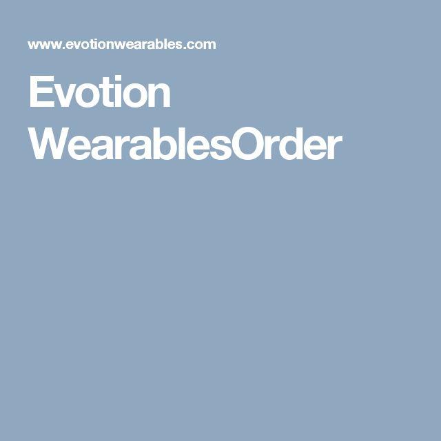 Evotion WearablesOrder
