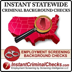 Statewide criminal background checks are the most widely used criminal background check in the United States of America.