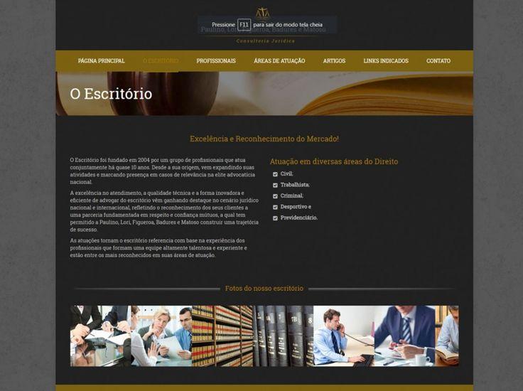 Criação de Sites - Assessoria Jurídica - Paulino, Lori, Figueroa, Badures e Matoso - FIRE MÍDIA  http://firemidia.com.br/clientes-agencia-de-publicidade/assessoria-juridica-paulino-lori-figueroa-badures-e-matoso-fire-midia/