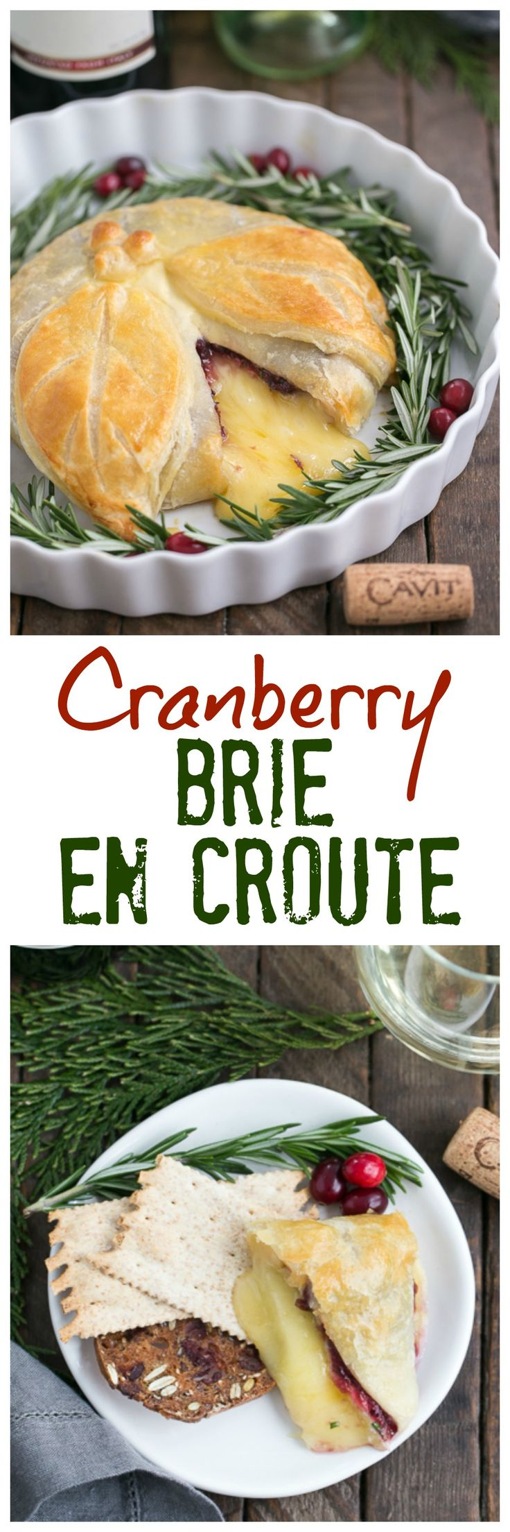 Cranberry Brie en Croute | An irresistible, seasonal Brie topped with cranberry sauce, a touch of rosemary and wrapped in puff pastry! @That Skinny Chick Can Bake!!! #CavitWines #LivetheCavitLife @Cavit Wine