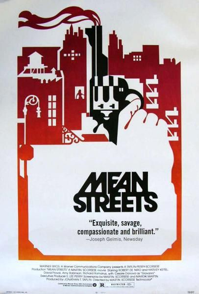 """Mean Streets"" (1973). COUNTRY: United States. DIRECTOR: Martin Scorsese. SCREENWRITER: Martin Scorsese & Mardik Martin. CAST: Robert De Niro, Harvey Keitel, David Proval, Amy Robinson, Richard Romanus, Cesare Danova, David Carradine, Robert Carradine, Martin Scorsese"