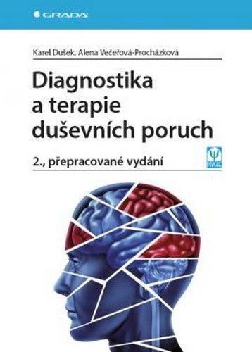 Diagnostika a terapie duševních poruch (Dušek Karel, Večeřová–Procházková Alena) Kniha