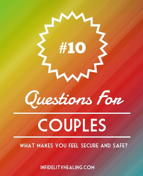 How do you feel secure and safe?