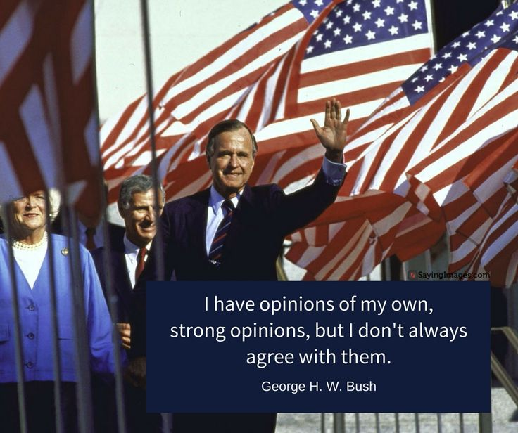 "33 Popular George Bush Quotes Apart From ""That Vision Thing"" #sayingimages #georgebush #georgebushquotes"