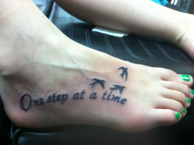 One step at a time foot tattoo life in perspective for Tattoo one step at a time