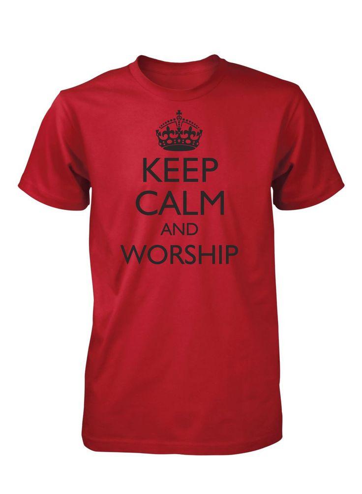 Keep Calm And Worship Music Band God Jesus Christian T-Shirt for Men