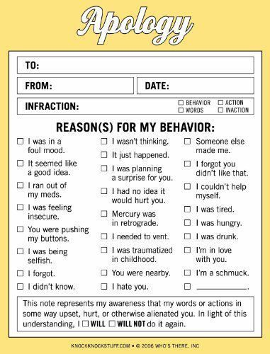 I wonder if my family would appreciate it if I used these apology notes....: Laughing, Idea, Real Life, Website, Web Site, Behavior Charts, Internet Site, Apologies Form, Kid