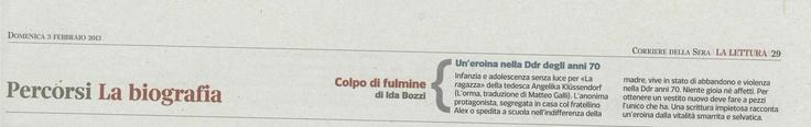 """Il """"colpo di fulmine"""" di Ida Bozzi per """"La ragazza"""" raccontato sul «Corriere della Sera»."""