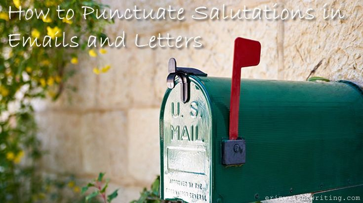 How to punctuate salutations in emails and letters