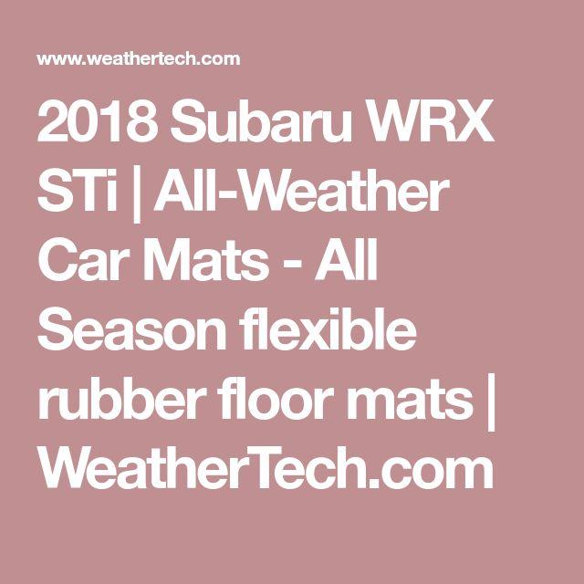 2018 Subaru WRX STi | All-Weather Car Mats - All Season flexible rubber floor mats | WeatherTech.com