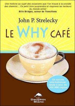 Why café de John p. Strelecky sur Booknode