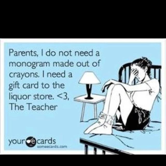 For all my teacher friends! LOL: Teacher Friends, Teacher Gifts, Teachers Hahaha, Braden Teacher, Teacher Ye, Teacher Appreciation Week, Gift Cards, Teacher Heh, Teacher Truths