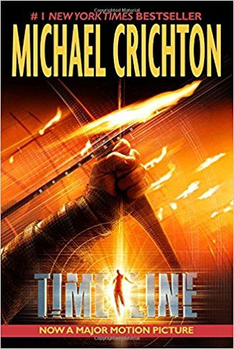 Amazon.com: Timeline (9780345468260): Michael Crichton: Books
