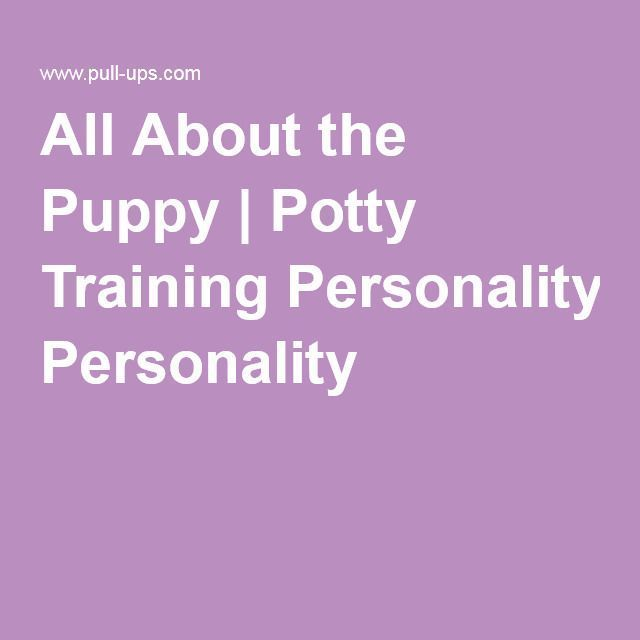 All About the Puppy | Potty Training Personality #puppypottytrainingtips #puppytrainingpotty