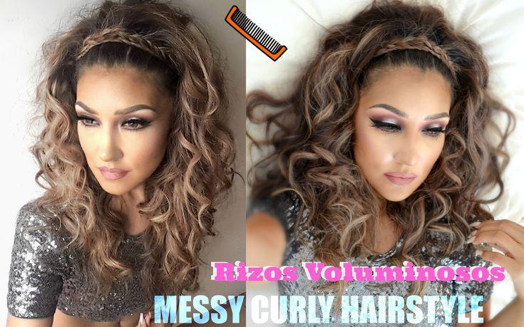 Rizos VOLUMINOSOS ( MESSY CURLY Hairstyle TUTORIAL)