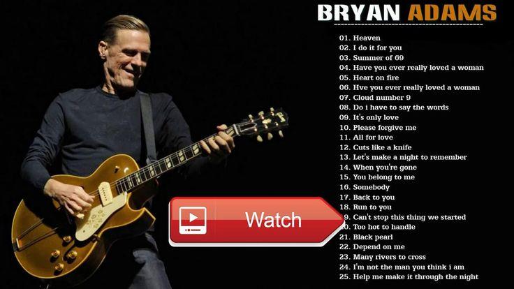 Bryan Adams Greatest Hits Full Album Cover Best Of Bryan Adams Playlist  Bryan Adams Greatest Hits Full Album Cover Best Of Bryan Adams Playlist Bryan Adams Greatest Hits Full Album Cover