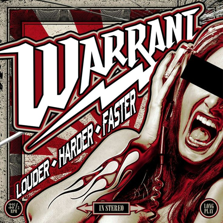 Warrant louder, harder, faster (2017) Cool things to