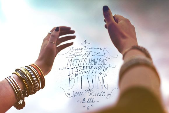 Monday Quote: Every Experience Holds a Blessing