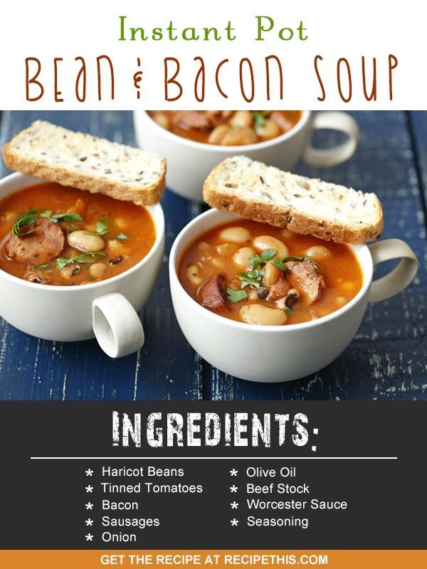 Instant Pot   Instant Pot Bean & Bacon Soup