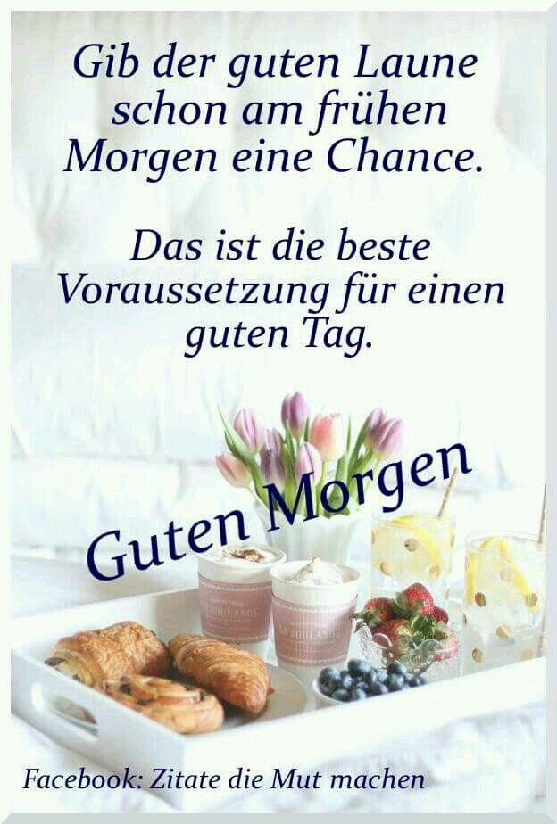 Pin Von Heinrich Thoben Auf Guten Morgen Pinterest Good Morning
