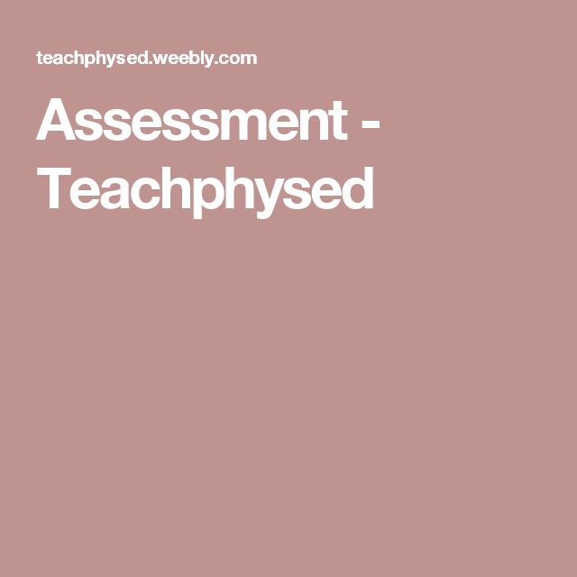 Assessment - Teachphysed