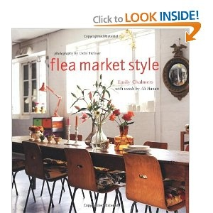 Flea Market Style by Emily ChalmersDecor, Worth Reading, Ali Hanan, Book Worth, Design Book, Flea Markets, Emily Chalmers, Flea Market Style, Fleas Marketing Style