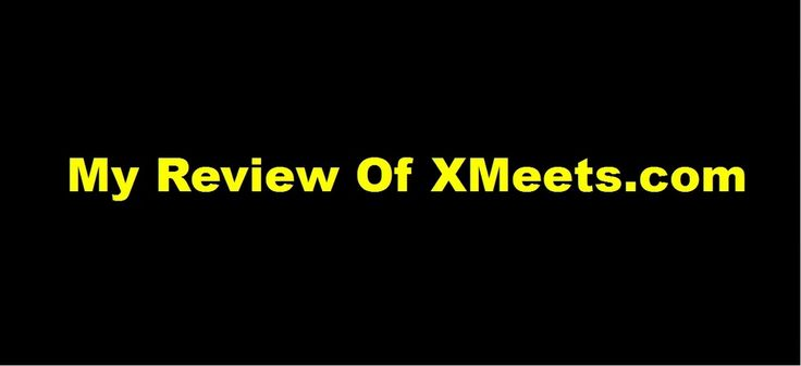 watch this honest review of XMeets. com and learn if this site is good or bad