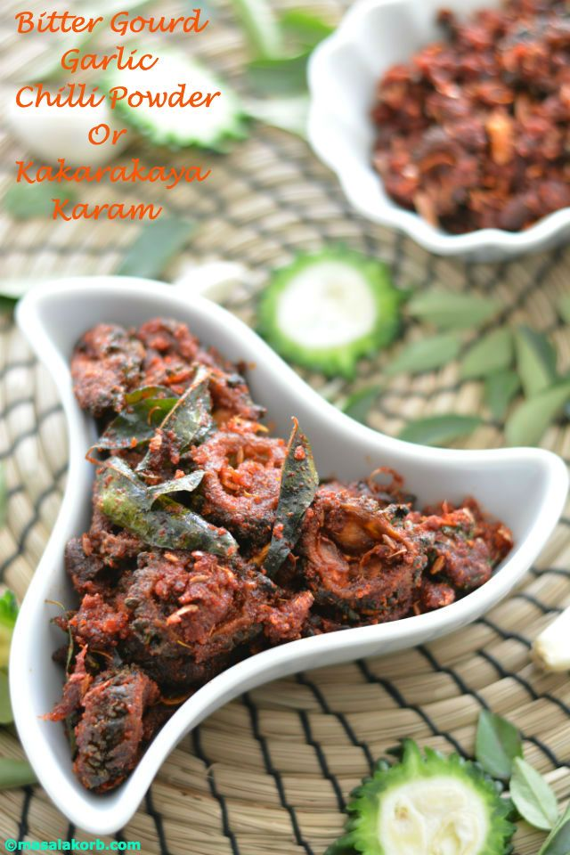 Bitter gourd Chilli Garlic Powder or Kakarakaya karam is an amazing dish spiced with all possible tastes from bitterness, tanginess to spiciness making this dish enticing and addictive.