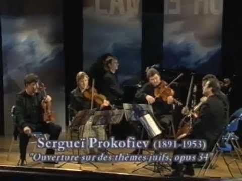 ▶ Bruno Robilliard, Quatuor Debussy & F. Sauzeau - Ouverture sur des thèmes juifs op. 34 S. Prokofiev - YouTube