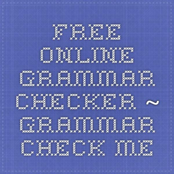 Free Online Grammar Checker ~ Grammar Check.me
