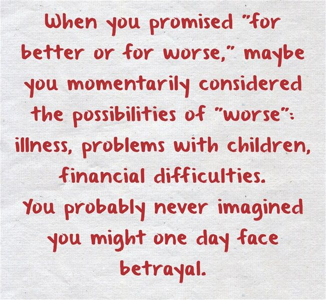 """When you promised """"for better or for worse,"""" maybe you..."""