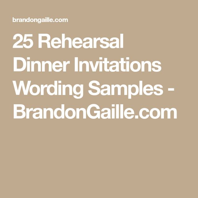 25 Rehearsal Dinner Invitations Wording Samples - BrandonGaille.com