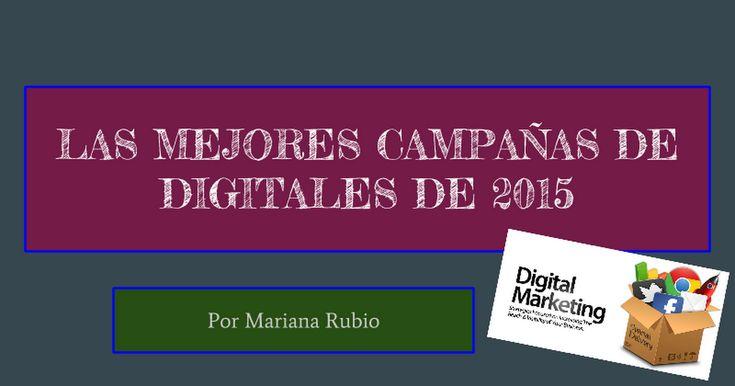 Campañas de marketing digitales de 2015 con gran interes.